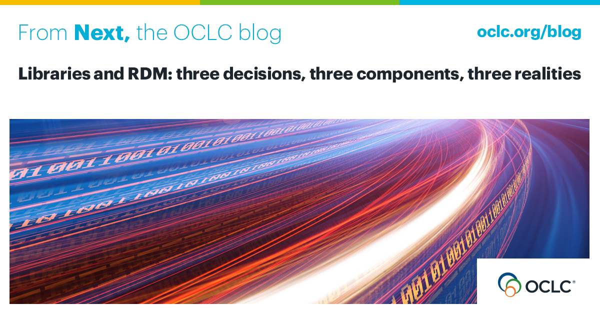 Libraries and RDM: Three decisions, three components, three