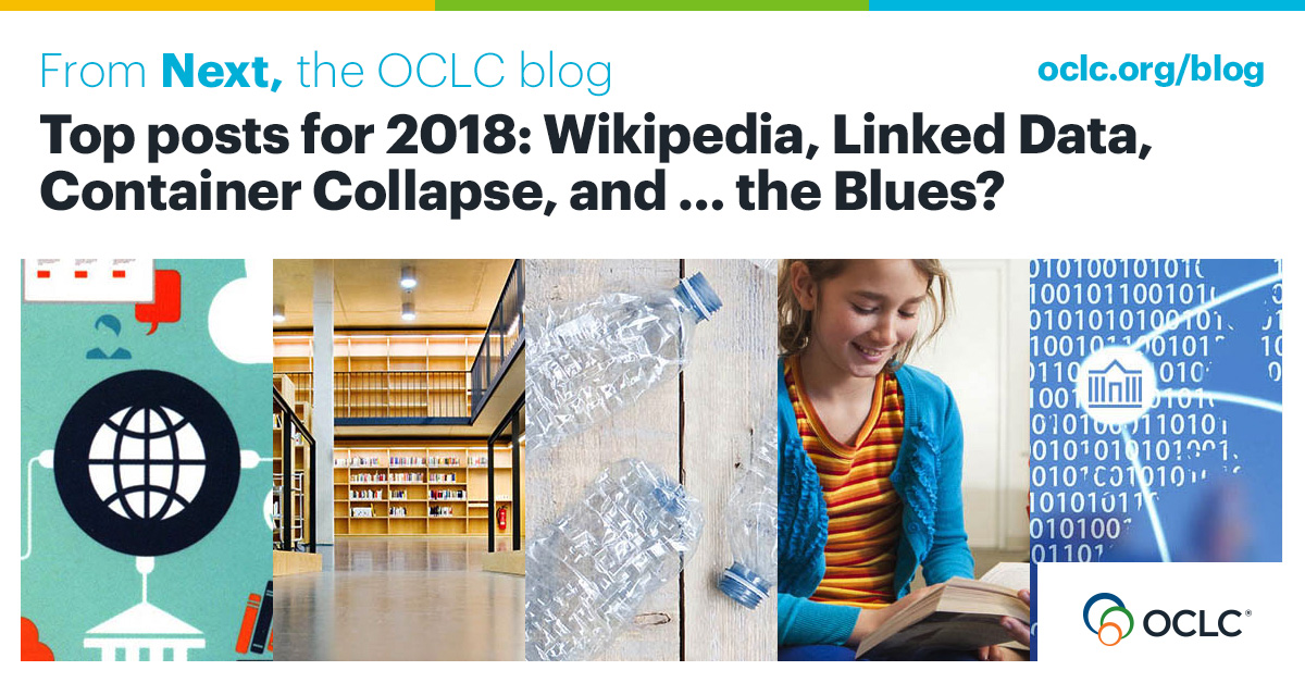 Top posts for 2018: Wikipedia, Linked Data, Container Collapse, and … the Blues?