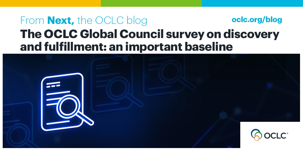 The OCLC Global Council survey on discovery and fulfillment