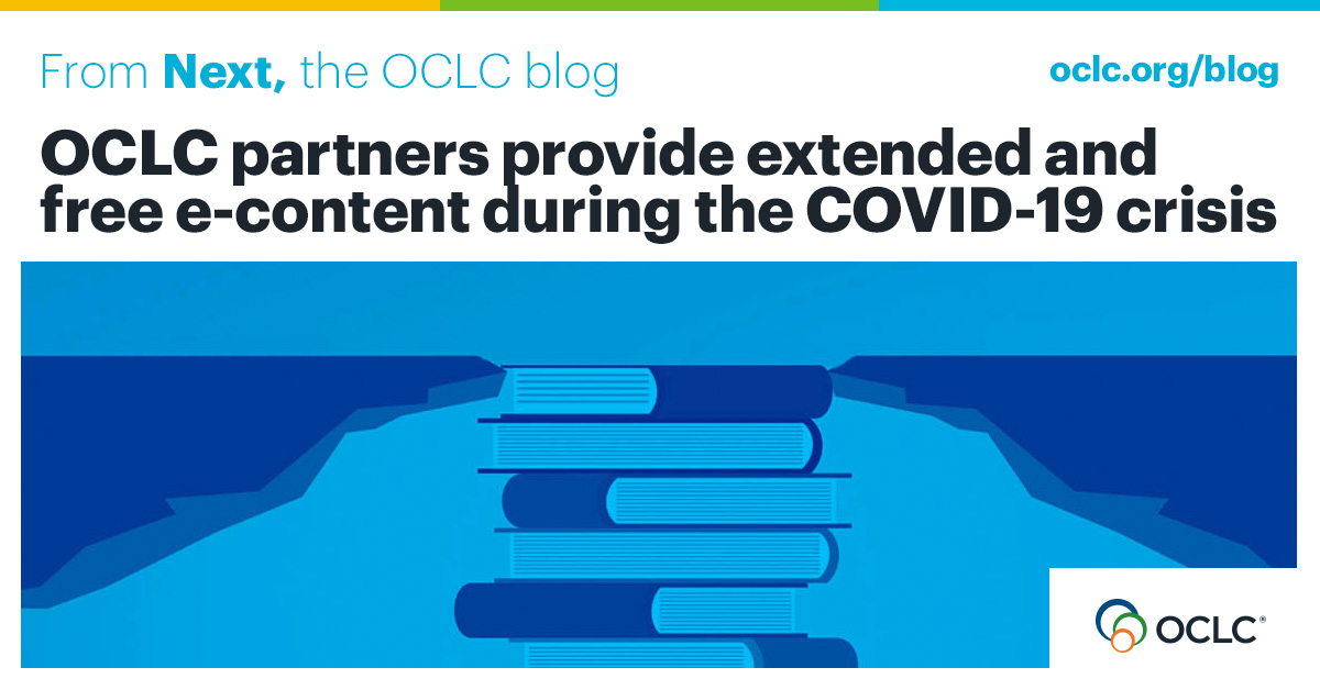 OCLC partners provide extended and free e-content during the COVID-19 crisis